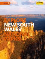 Explore New South Wales & the Australian Capital Territory's National Parks - Explore Australia Publishing