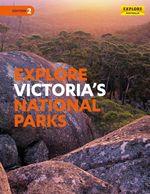 Explore Victoria's National Parks - Explore Australia Publishing
