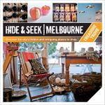 Hide & Seek Melbourne : Treasure Trove - Explore Australia Publishing