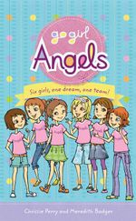 Angels : Go Girl! Angels   - Chrissie Perry