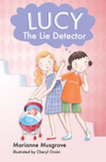 Lucy The Lie Detector - Marianne Musgrove