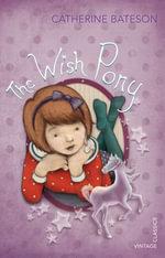 The Wish Pony - Catherine Bateson