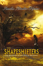 The Shapeshifters : The Kiesha'ra of the Den of Shadows - Amelia Atwater-Rhodes