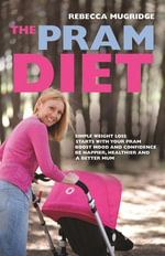The Pram Diet - Rebecca Mugridge