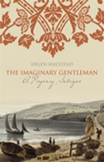 The Imaginary Gentleman - Helen Halstead