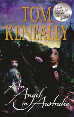 An Angel In Australia - Tom Keneally