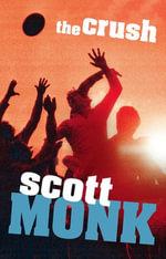 The Crush - Scott Monk