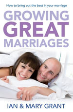 Growing Great Marriages - Ian Grant