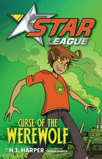 Star League 2 : Curse Of The Werewolf - H. J. Harper