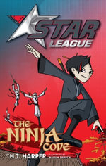 Star League 4 : The Ninja Code - H. J. Harper