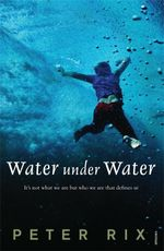 Water Under Water - Peter Rix