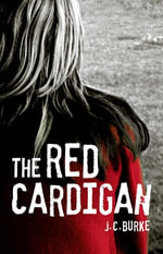 The Red Cardigan - J.C. Burke