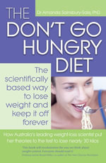 The Don't Go Hungry Diet - Amanda Sainsbury-Salis