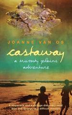 Castaway : A Brumby Plains Adventure - Joanne Van Os