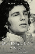 Delinquent Angel - Diana Georgeff