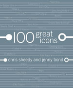 100 Great Icons - Jenny Bond