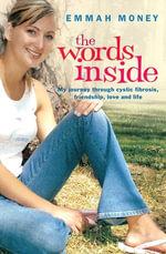 The Words Inside - Emmah Money