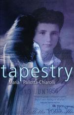 Tapestry - Maria Pallotta-Chiarolli