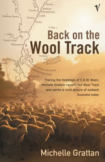 Back on the Wool Track : A Vivid Picture of Outback - Michelle Grattan