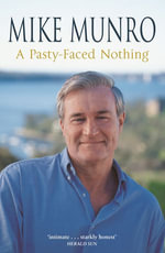 A Pasty-Faced Nothing - Mike Munro