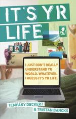 It's Yr Life - Tristan Bancks