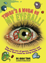 There's a Worm on My Eyeball - Adam Taor