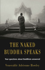 The Naked Buddha Speaks - Adrienne Howley