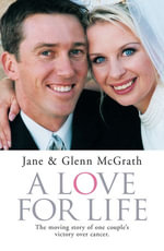 A Love For Life - Jane McGrath
