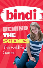 Bindi Behind the Scenes 1 : The Wildlife Games - Bindi Irwin
