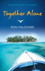 Together Alone - Ron Falconer