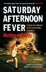 Saturday Afternoon Fever - Matthew Hardy