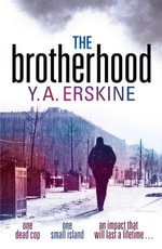 The Brotherhood - Y A Erskine