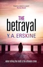 The Betrayal - Y A Erskine