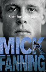 Surf For Your Life - Tim Baker