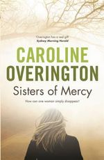 Sisters of Mercy - Caroline Overington