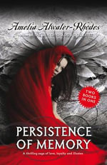 Persistence of Memory / Token of Darkness - Amelia Atwater Rhodes
