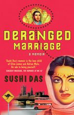 Deranged Marriage - Sushi Das
