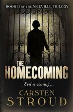 The Homecoming : Niceville Trilogy - Carsten Stroud