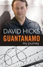 Guantanamo : My Journey - David Hicks