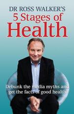 5 Stages of Health - Dr Ross Walker