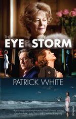 The Eye Of The Storm : Film Tie-In - Patrick White