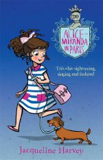 Alice-Miranda in Paris* : Alice-Miranda Series : Book 7 - Jacqueline Harvey