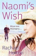 Naomi's Wish - Rachael Herron