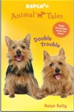 Double Trouble : Animal Tales : Book 3 - Helen Kelly