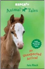 An Unexpected Arrival : Animal Tales  : Book 4 - Jess Black