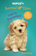 Lost in Translation : Animal Tales Series : Book 7 - Helen Kelly
