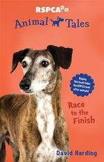 Race to the Finish : Animal Tales Series : Book 8 - David Harding