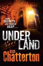 Underland - Ed Chatterton