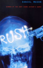 Rush - Daniel Mason