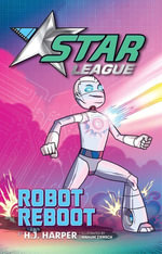 Star League 6 : Robot Reboot - H. J. Harper
